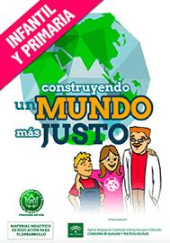Construyendo un mundo más justo. Infantil y Primaria
